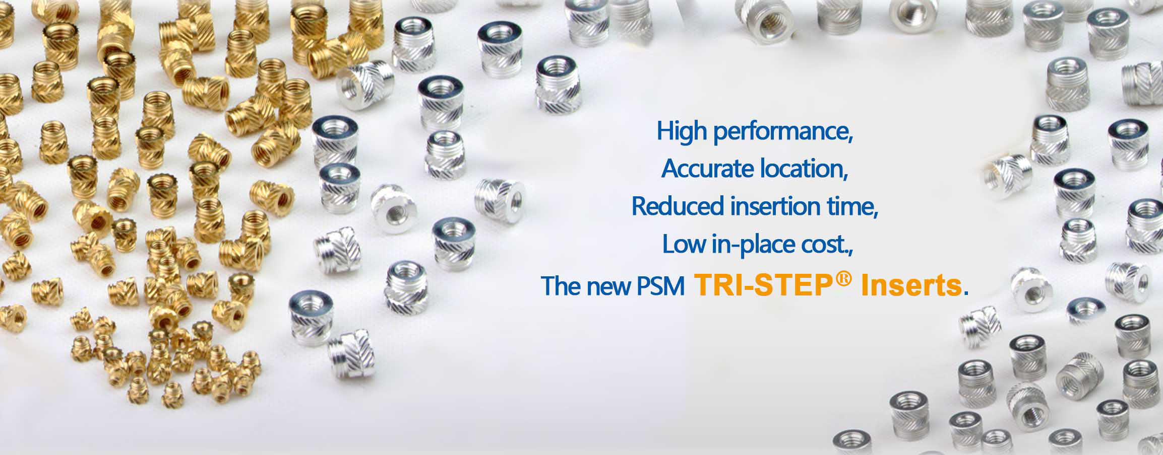 The New PSM Tri-Step Inserts
